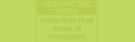 .Construction safety signs.