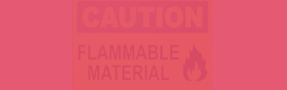 .Flammable materials signs.