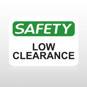 OSHA Safety Low Clearance