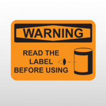 OSHA Warning Read The Label Before Using