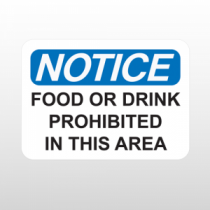 OSHA Notice Food Or Drink Prohibited In This Area