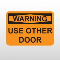 OSHA Warning Use Other Door