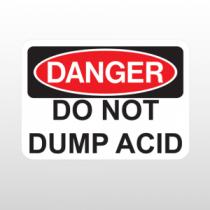 OSHA Danger Do Not Dump Acid