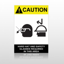 ANSI Caution Hard Hat And Safety Glasses Required In This Area