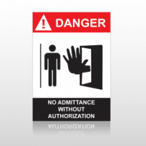 ANSI Danger No Admittance Without Authorization