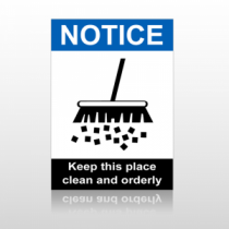 ANSI Notice Keep this Place Clean And Orderly