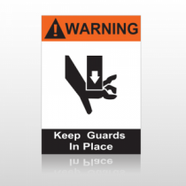 ANSI Warning Keep Guards In Place