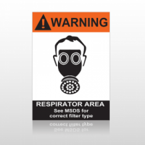 ANSI Warning Respirator Area See MSDS For Correct Filter Type