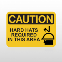 OSHA Caution Hard Hats Required In This Area