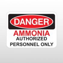 OSHA Danger Ammonia Authorized Personnel Only