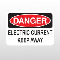 OSHA Danger Electric Current Keep Away