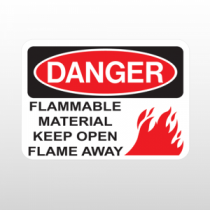 OSHA Danger Flammable Material Keep Open Flame Away