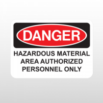 OSHA Danger Hazardous Material Area Authorized Personnel Only