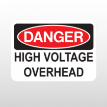 OSHA Danger High Voltage Overhead