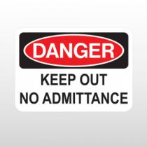 OSHA Danger Keep Out No Admittance