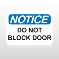 OSHA Notice Do Not Block Door