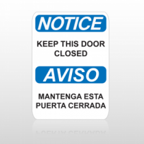 OSHA Notice Keep This Door Closed Aviso Mantenga Esta Puerta Cerrada