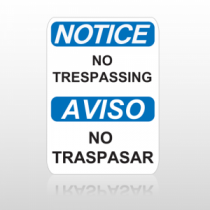 OSHA Notice No Trespassing Aviso No Trespasar