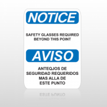 OSHA Notice Safety Glasses Required Beyond This Point Aviso Anteqjos De Seguridad Requeridos Mas Alla De Este Punto