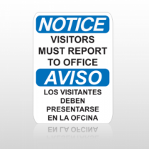 OSHA Notice Visitors Must Report To Office Aviso Los Visitantes Deben Presentarse En La Ofcina