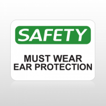 OSHA Safety Must Wear Ear Protection