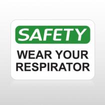 OSHA Safety Wear Your Respirator