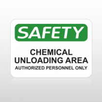 OSHA Safety Chemical Unloading Area Authorized Personnel Only