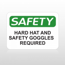 OSHA Safety Hard Hat and Safety Goggles Required