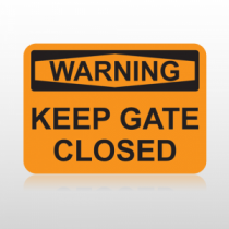 OSHA Warning Keep Gate Closed