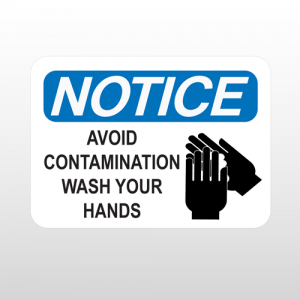 OSHA Notice Avoid Contamination Wash Your Hands