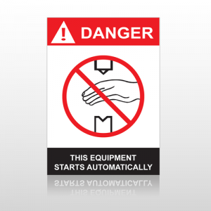ANSI Danger This Equipment Starts Automatically