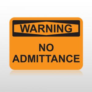 OSHA Warning No Admittance